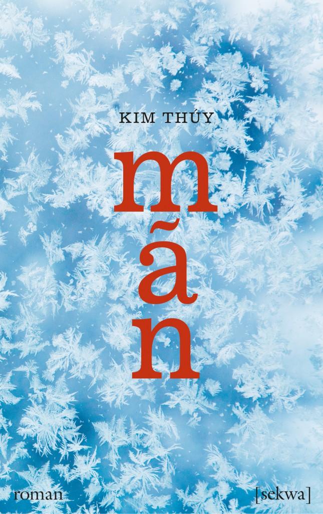 Kim Thúy: Mãn