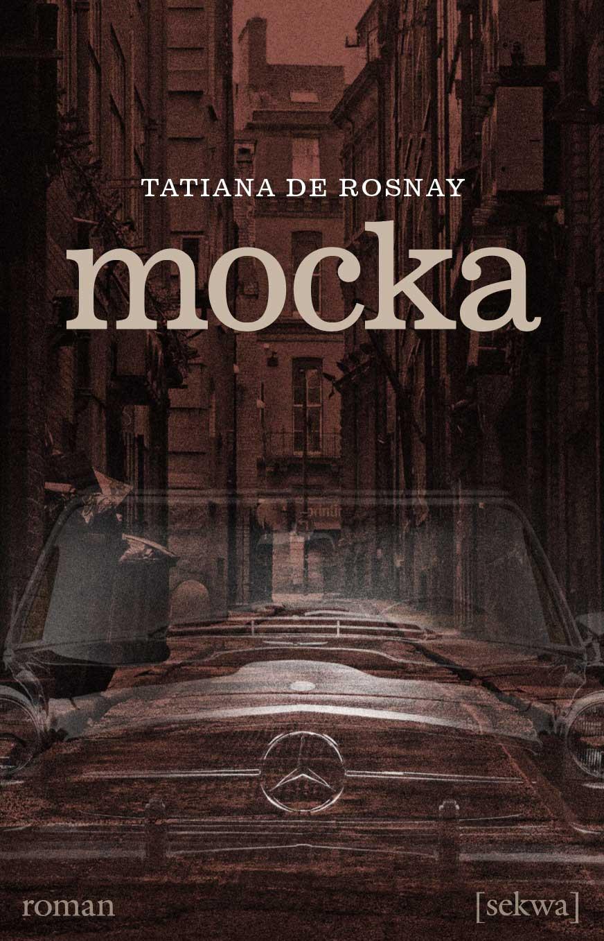 Tatiana de Rosnay: Mocka