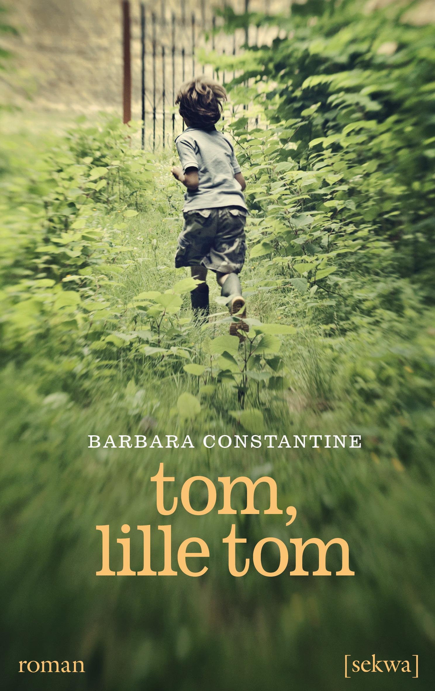Barbara Constantine: Tom, lille Tom