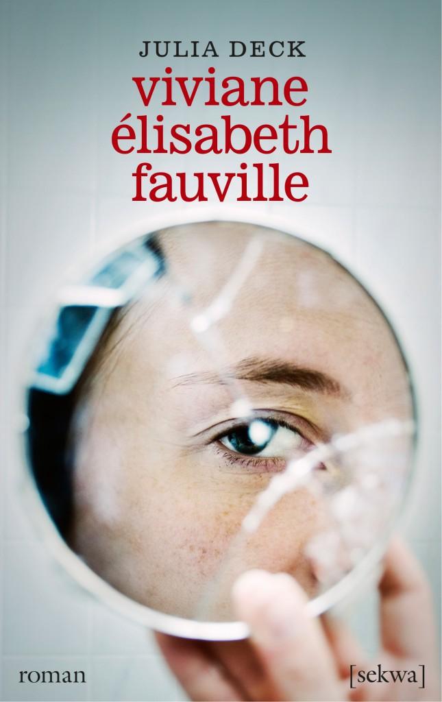 Julia Deck: Viviane Élisabeth Fauville